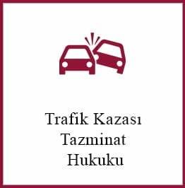 Trafik Kazası Tazminat Hukuku